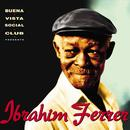 Buena Vista Social Club Presents: Ibrahim Ferrer thumbnail