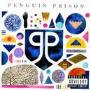 Penguin Prison (Explicit) thumbnail