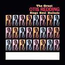 The Great Otis Redding Sings Soul Ballads thumbnail