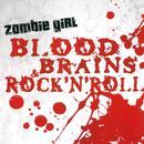 Blood, Brains & Rock'n'roll thumbnail