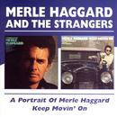 A Portrait Of Merle Haggard/Keep Movin' On thumbnail