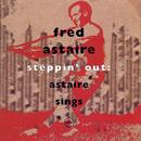 Steppin' Out: Astaire Sings thumbnail