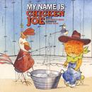 My Name Is Chicken Joe thumbnail