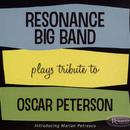 Resonance Big Band Plays The Legacy Of Oscar Peterson thumbnail