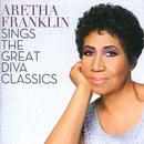 Aretha Franklin Sings The Great Diva Classics thumbnail