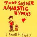 Agnostic Hymns & Stoner Fables thumbnail