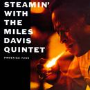 Steamin' With The Miles Davis Quintet thumbnail