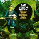 Dan Kelly's Dream thumbnail