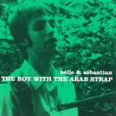 The Boy With The Arab Strap thumbnail