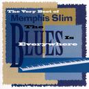The Very Best Of Memphis Slim: 'The Blues Is Everywhere' thumbnail
