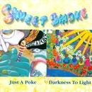 Just A Poke / Darkness To Light thumbnail