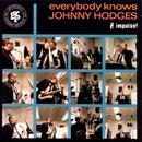 Everybody Knows Johnny Hodges thumbnail