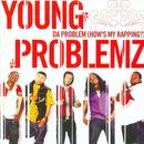 Da Problem (How's My Rapping?) (Explicit) thumbnail