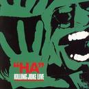Ha!: Killing Joke Live thumbnail