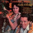 To You Sweetheart, Aloha thumbnail