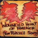 Wounded Heart Of America (Tom Russell Songs) thumbnail