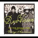 Raw Vision: The Tom Russell Band 1984-1994 thumbnail