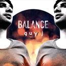 Balance Presents Guy J thumbnail