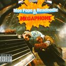 Moe Pope And Headnodic Are Megaphone (Explicit) thumbnail