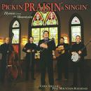 Pickin', Praisin' & Singin' thumbnail